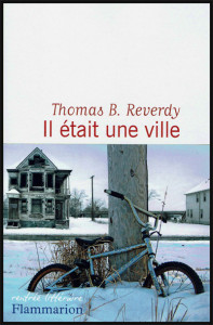 Couverture du livre de Thomas B Reverdy: Il était une ville