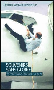 """Couverture du livre: """"Souvenirs sans gloire - Les confessions d'un pilote de ligne"""""""