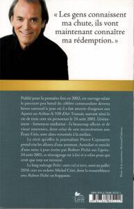 Quatrième de couverture du livre: Robert Piché aux commandes du destin.