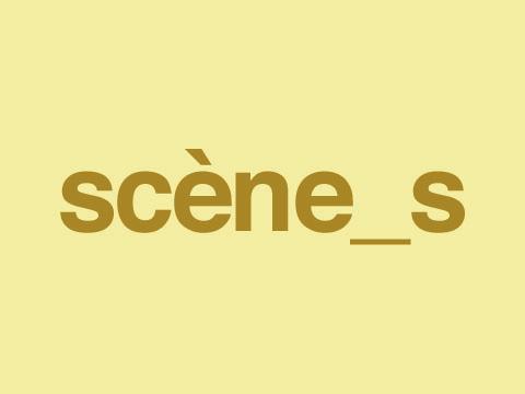 scènes