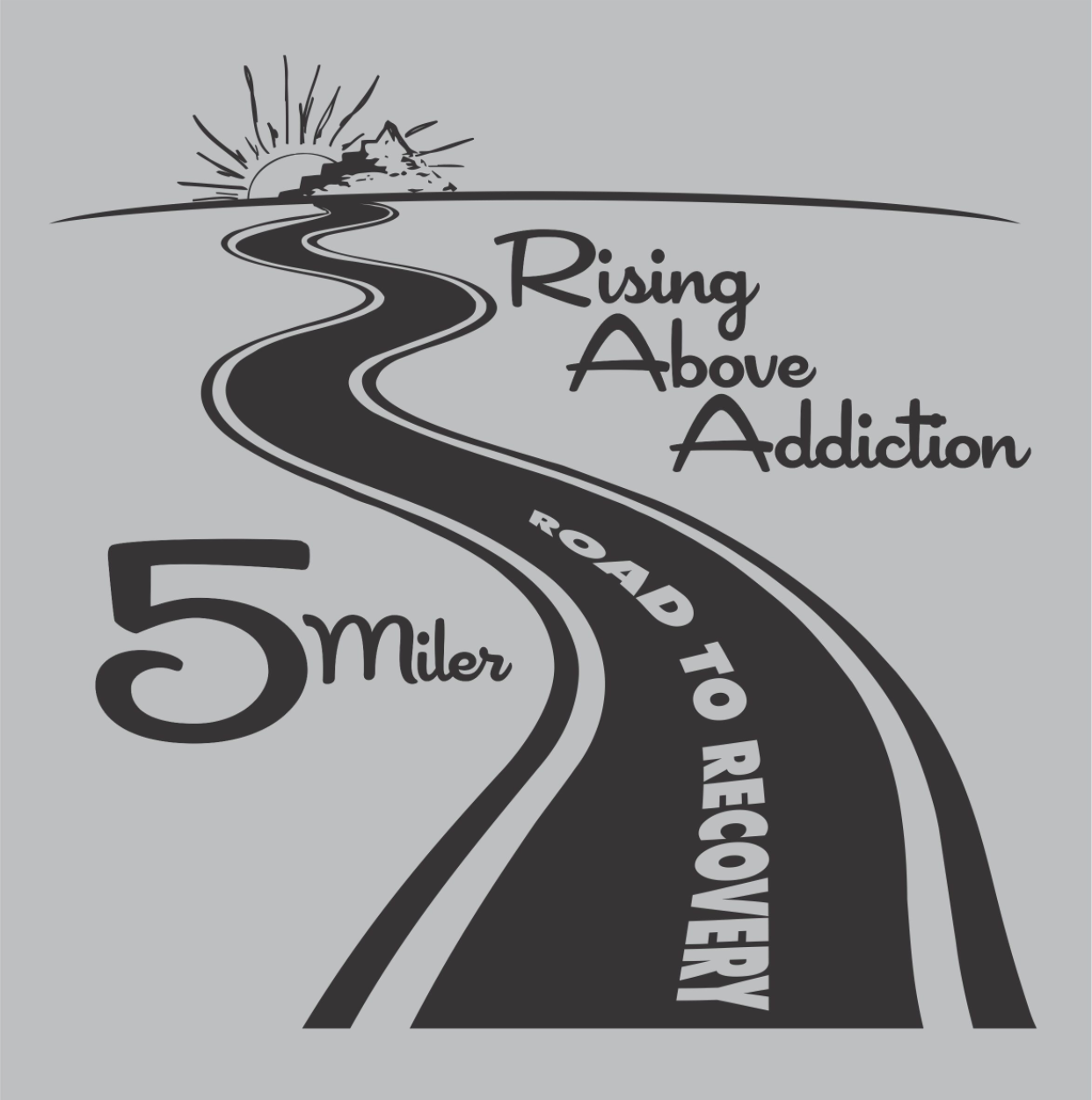 Rising Above Addiction - Annual Road To Recovery 5-Miler Race Fundraiser