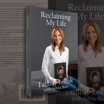 "Tammy Lofink - Author of ""Reclaiming My Life"" & Founder of Rising Above Addiction"