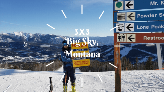 3×3 Big Sky Montana