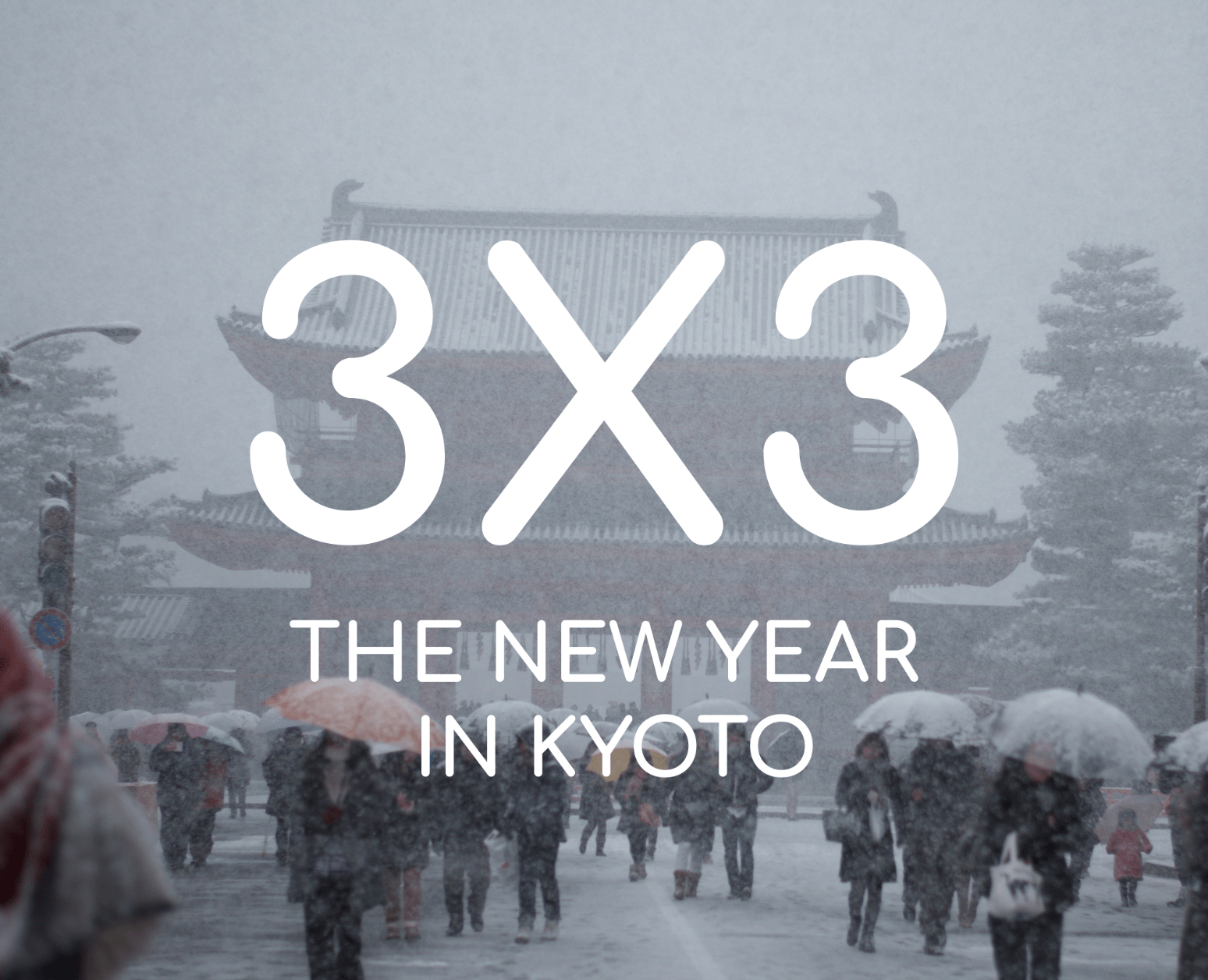 3X3: The New Year in Kyoto