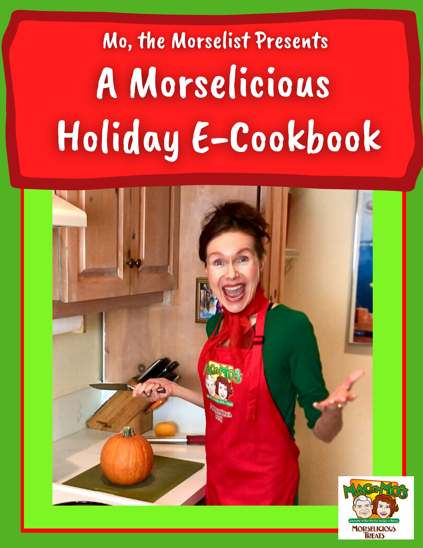 Mo the Morselist Presents A Morselicious Holiday E-Cookbook. Photo of Mo in the kitchen slicing a pumpkin.
