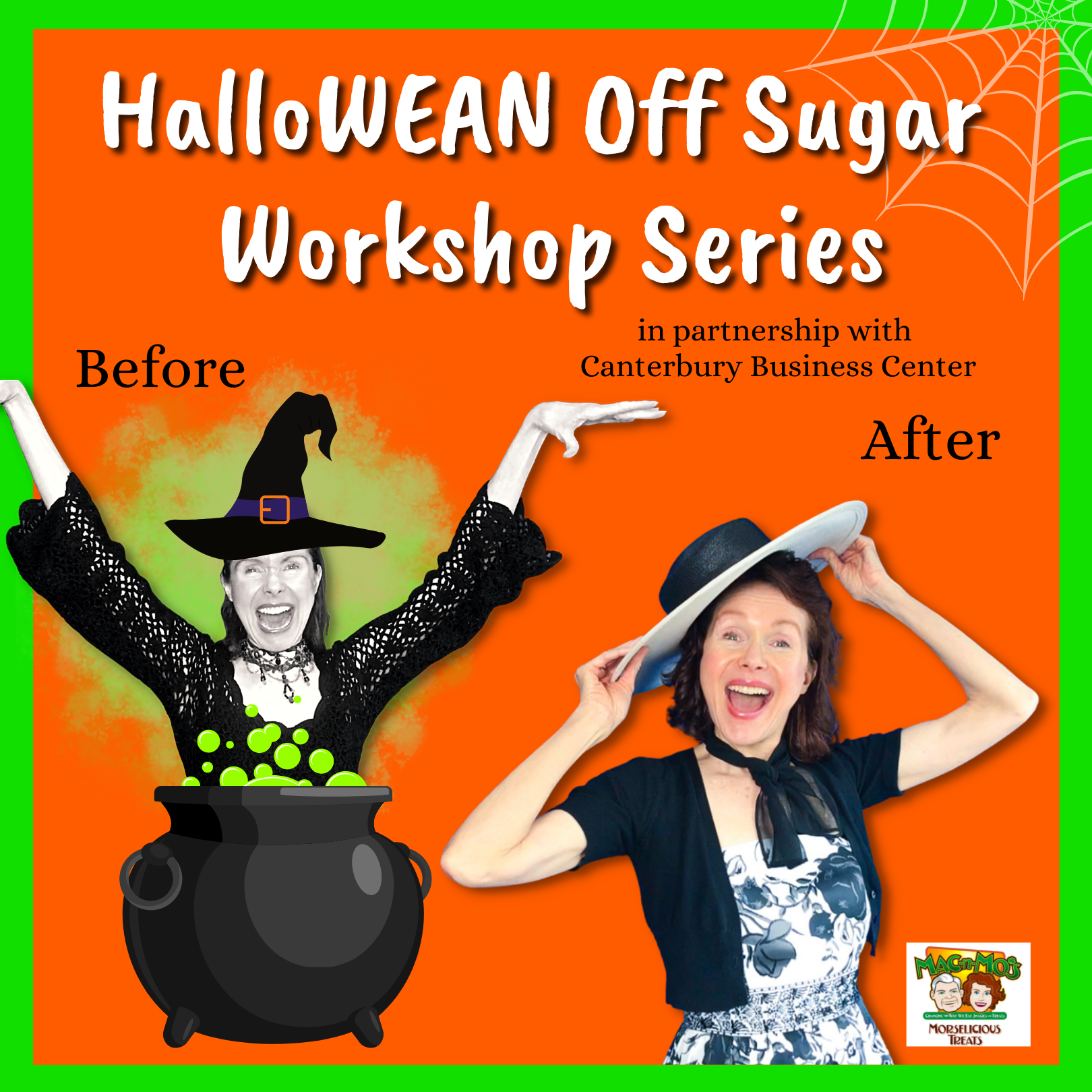 """Flyer for Mo's HalloWEAN Off Sugar Series. Photo of Mo as a witch popping out of a cauldron labeled """"Before."""" Photo of Mo smiling while tilting her hat labeled """"After."""""""