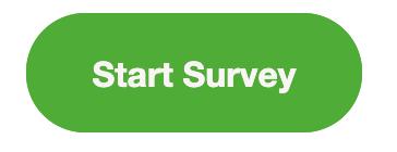 "Green button that reads ""Start survey."""