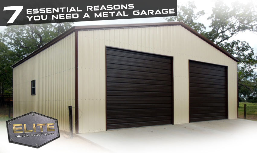 7-Essential-Reasons-you-need-a-metal-garage
