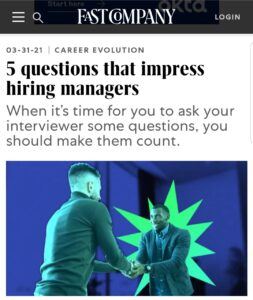 5 Questions that Impress Hiring Managers Fast Company Article