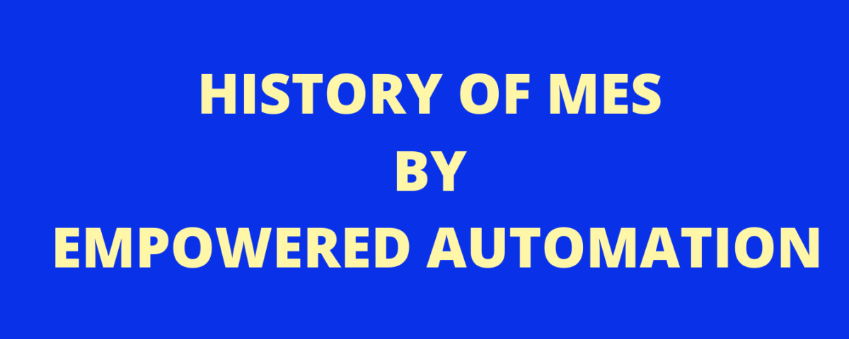 HISTORY OF MES