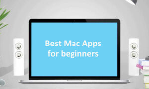 Best Mac Apps: 36 Essential Apps for New Mac OS Beginners in 2019