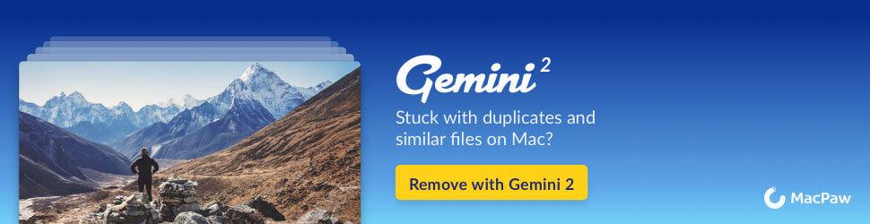 Gemini 2 Duplicate Finder for Mac