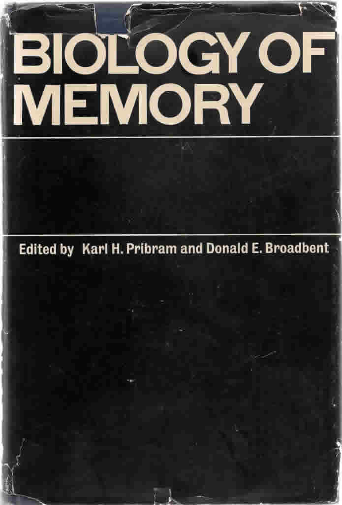 "<a href=""http://www.abebooks.com/Biology-Memory-Karl-Pribram-Donald-Broadbent/2226468083/bd"" target=""_blank"">View the full document online &raquo;</a>"