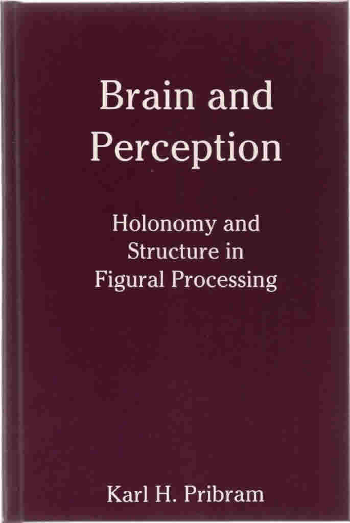 "<a href=""http://books.google.com/books?hl=en&lr=&id=DBcG6YuoAaUC&oi=fnd&pg=PR15&dq=+Brain+and+Perception:+Holonomy+and+Structure+in+Figural+Processing+kh+pribram&ots=WEmlc7JiVz&sig=hFCJ2HzJRgeQrmw3RJ6nbR4akS8#v=onepage&q&f=false"" target=""_blank"">View the full document online &raquo;</a>"