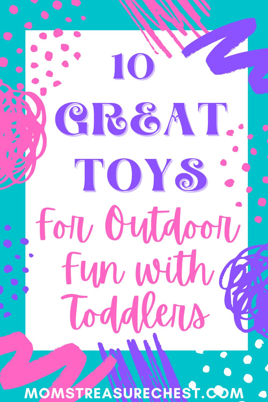Outdoor toddler toys