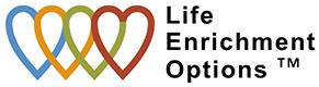 Life Enrichment Options™