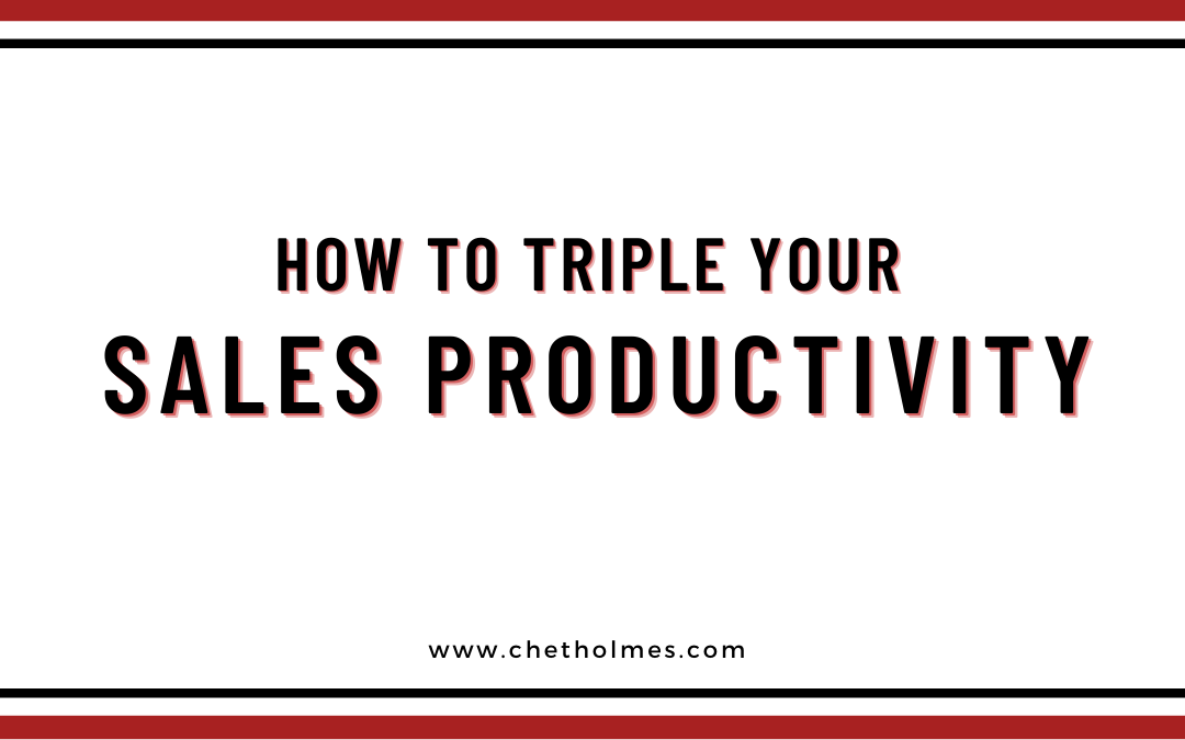 How To Triple Your Sales Productivity -Sales Team Management Tips