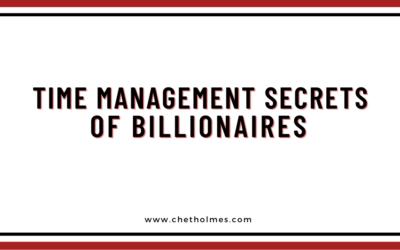 Time Management Secrets of Billionaires