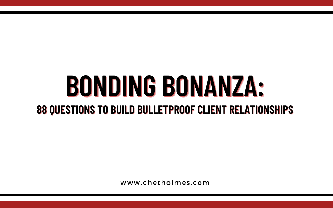 Keep Your D100 Clients Forever: 88 Questions to Build Bulletproof Client Relationships