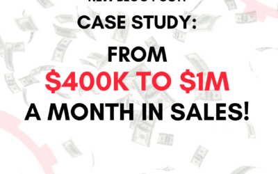 Case Study: From $400k to $1M a month in sales growth!
