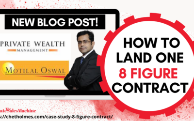 [Case Study] How to Land One 8 Figure Contract!