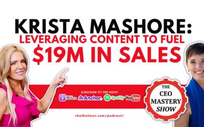 [PODCAST] Krista Mashore: Leveraging Content to Fuel $19M in Sales