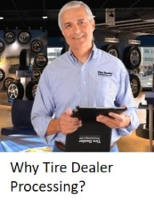 Why Tire Dealer Processing