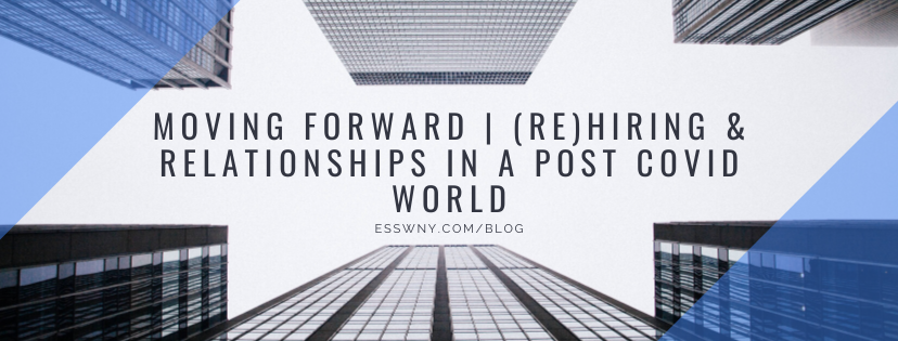 moving forward, an article, rehiring and relationships in a post covid world
