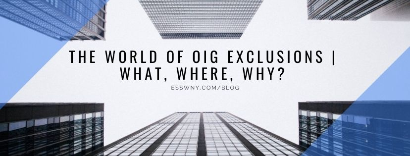 The World of OIG Exclusions | What, Where, Why?