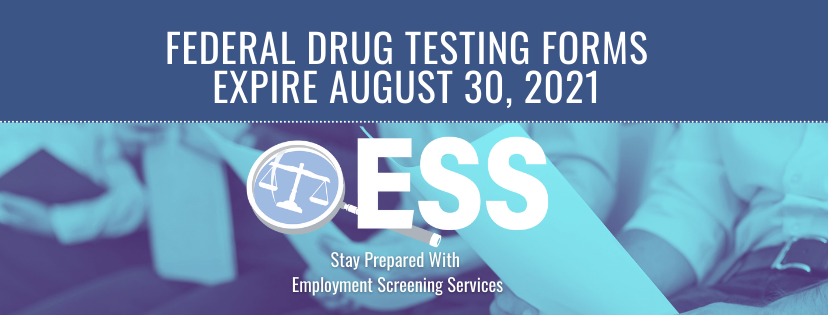 Federal Drug Testing Forms Expire August 30, 2021