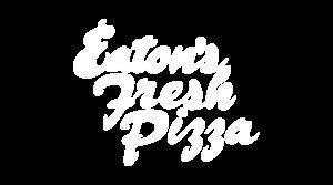 Eaton's Fresh Pizza Fond du Lac