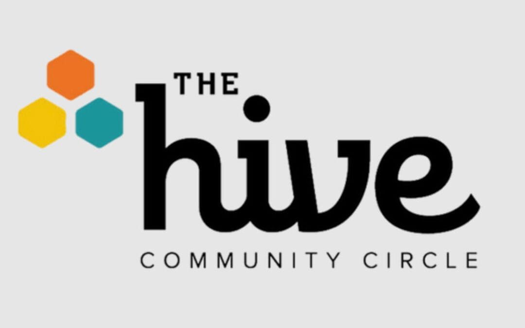 The HIVE Community Circle