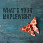 #What's Your MapleWish?