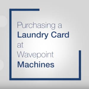 Purchasing a Laundry Card at Wave Point Machines