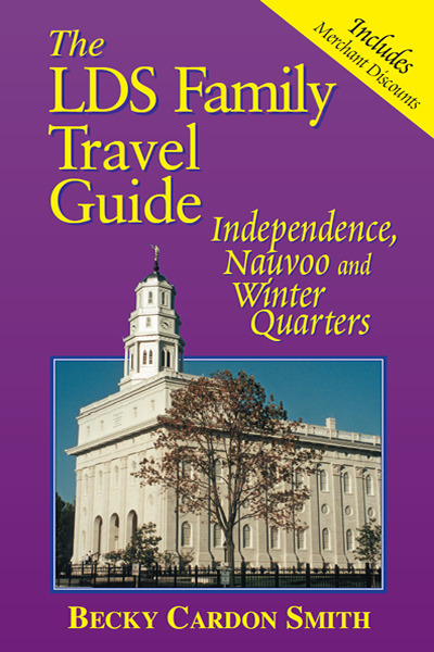 LDS Family Travel Guide - Nauvoo