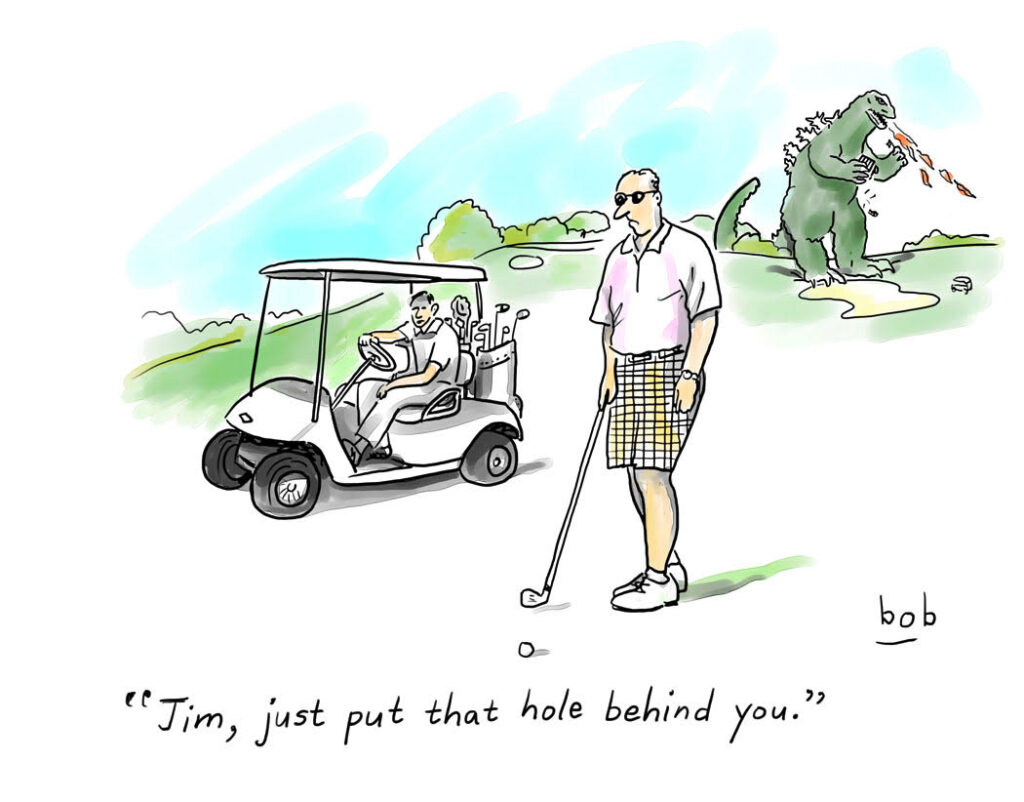 """As a giant fire-breathing dinosaur wreaks havoc in the background on a golf course, Jim's golfing buddy tells him, """"Just put that hole behind you."""""""