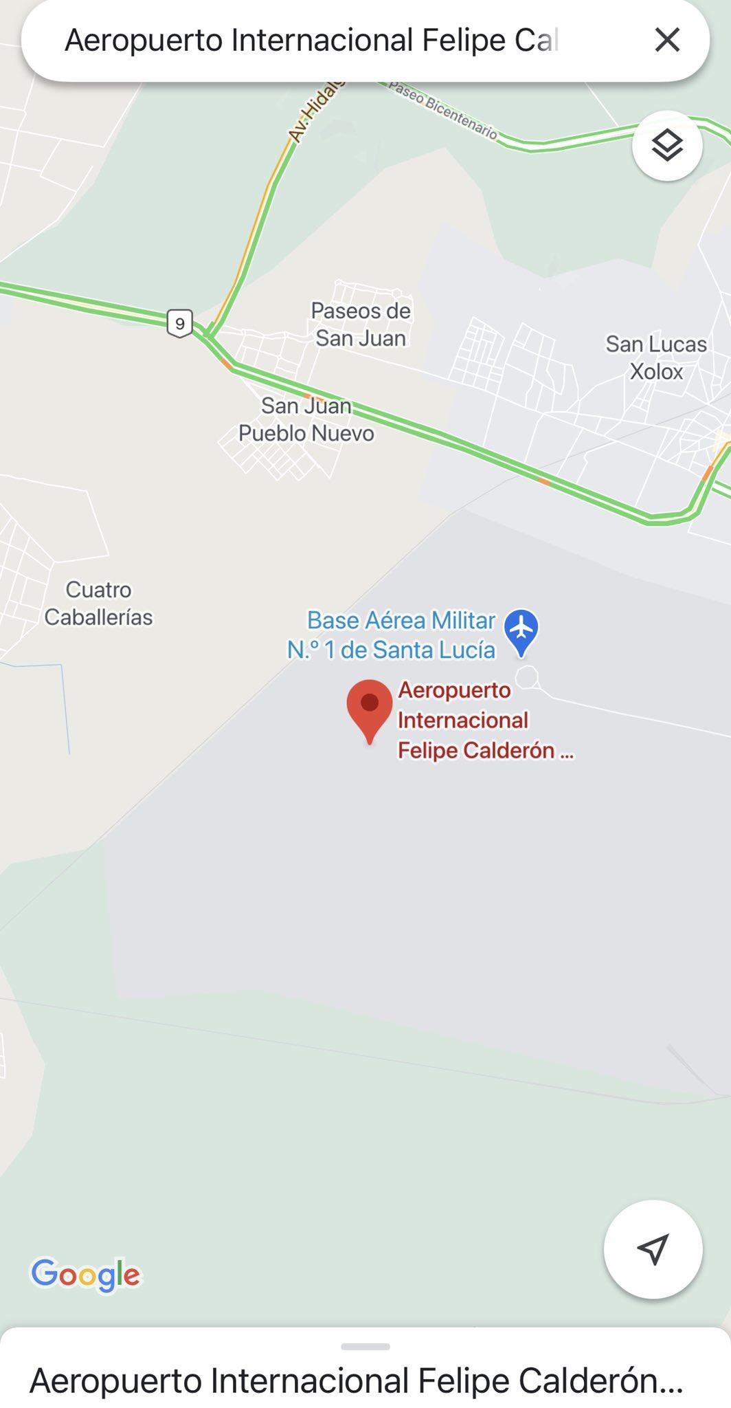 """Cambia Google Maps nombre del Aeropuerto Internacional Felipe Ángeles a """"Felipe Calderón"""""""