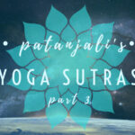 Why Schools Don't Spend Much Time On The Yoga Sutras