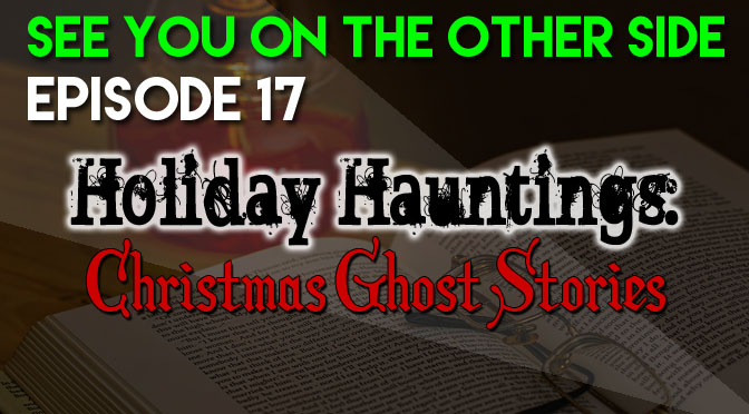 Holiday Hauntings: Christmas Ghost Stories