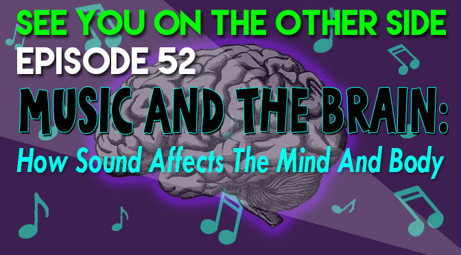 Music And The Brain: How Sound Affects The Mind And Body