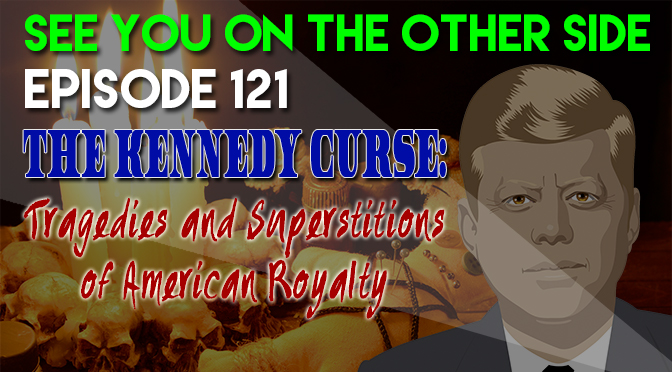 The Kennedy Curse: Tragedies and Superstitions of American Royalty
