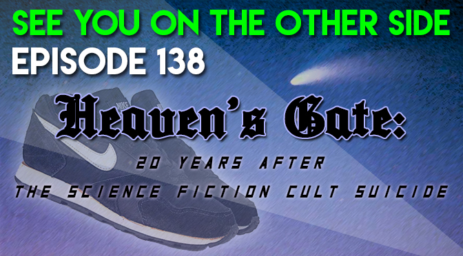 Heaven's Gate: 20 Years After The Science Fiction Cult Suicide