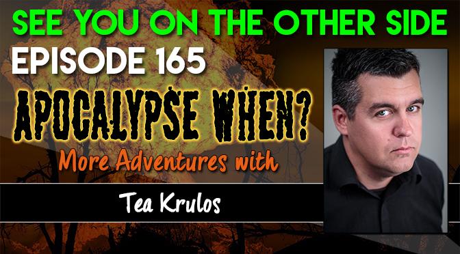 Apocalypse When? More Adventures with Tea Krulos