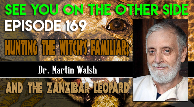 Hunting The Witch's Familiar: Dr. Martin Walsh And The Zanzibar Leopard