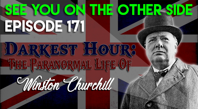Darkest Hour: The Paranormal Life of Winston Churchill