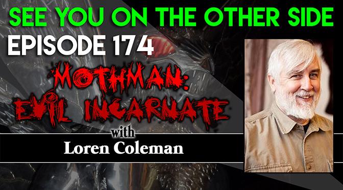 Mothman: Evil Incarnate with Loren Coleman