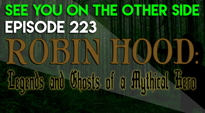 Robin Hood: Legends and Ghosts of a Mythical Hero