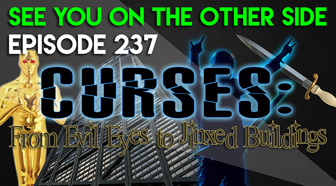 Curses: From Evil Eyes to Jinxed Buildings