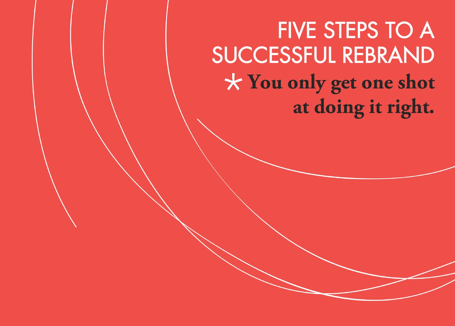 5 Steps to a Successful Rebrand