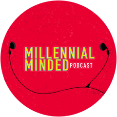 Millennial Minded Podcast
